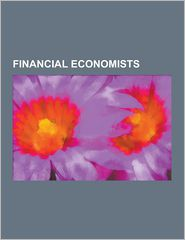 Financial Economists: Robert C. Merton, Myron Scholes,