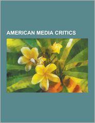 American Media Critics: Noam Chomsky, Sheldon Rampton,