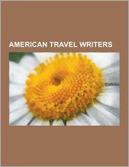 American Travel Writers: Herman Melville, Mark Twain,