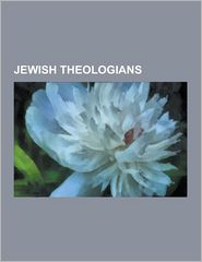 Jewish Theologians: Baruch Spinoza, Abraham Joshua Heschel,