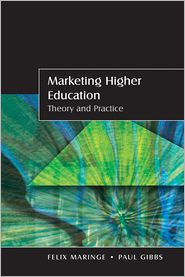 Marketing Higher Education: Theory and ...