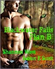 Susan E Scott Shannon West - Blackwater Falls: Plan B