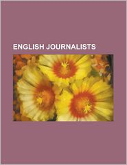 English Journalists: George Orwell, Christopher Hitchens,