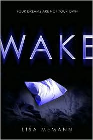 Wake by Lisa McMann: Book Cover