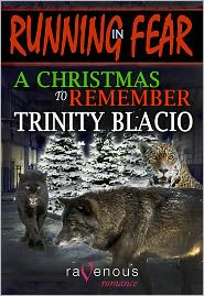 Trinity Blacio - Running in Fear: A Christmas to Remember