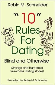 10 Rules for Dating: Blind and Otherwise