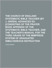 The Church of England systematic Bible teacher . Advanced ed