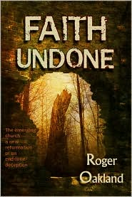 Faith Undone by Roger  Oakland: Book Cover