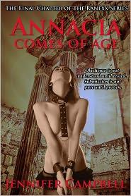 Jennifer Campbell - Annacia Comes of Age