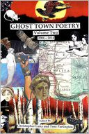 Ghost Town Poetry Volume Two