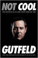 Not Cool by Greg Gutfeld: Book Cover