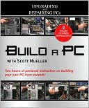 Build a PC with Scott Mueller