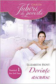 Elizabeth Hoyt - Dorințe ascunse (Romanian edition)