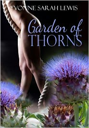 Yvonne Sarah Lewis - Garden Of Thorns