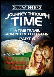 G. J. Winters - Journey Through Time: A Time Travel Adventure 3 in 1 Bundle Collection Part 6