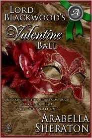 Arabella Sheraton - Lord Blackwood's Valentine Ball