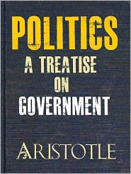 Aristotle - Politics A Treatise on Government