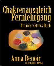 Anna Benoir - Chakrenausgleich - Fernlehrgang