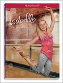 Isabelle (American Girl of the Year Series), Vol. 1 by Laurence Yep: Book Cover