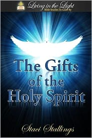 Staci Stallings - The Gifts of the Holy Spirit