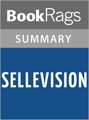BooKRags - Sellevision by Augusten Burroughs Summary & Study Guide