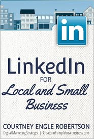 Courtney Robertson - LinkedIn For Local And Small Business