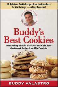 Buddy Valastro - Buddy's Best Cookies (from Baking with the Cake Boss and Cake Boss)