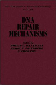 Philip Hanawalt - DNA Repair Mechanisms