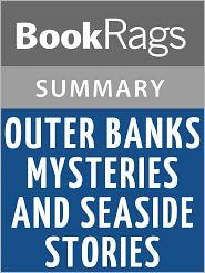 BookRags - Outer Banks Mysteries and Seaside Stories by Charles Harry Whedbee l Summary & Study Guide