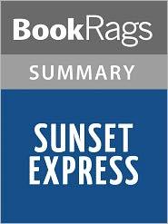 BooKRags - Sunset Express by Robert Crais Summary & Study Guide