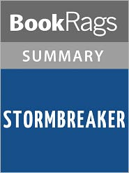 BooKRags - Stormbreaker by Anthony Horowitz Summary & Study Guide