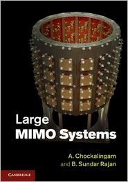 Professor B. Sundar Rajan  Professor A. Chockalingam - Large MIMO Systems
