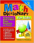 Book Cover Image. Title: Math Dictionary for Kids:  The Essential Guide to Math Terms, Strategies, and Tables, Author: Theresa R. Fitzgerald,�Theresa R. Fitzgerald