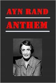 Ayn Rand - Anthem by Ayn Rand