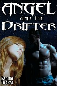 Fannie Tucker - Angel and the Drifter (Virgin Western Erotic Romance)