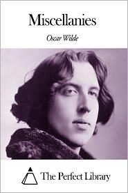 Oscar Wilde - Miscellanies