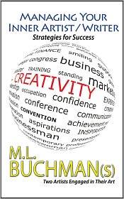 Matthew Lieber Buchman, Melitte Buchman M. L. Buchman - Managing Your Inner Artist / Writer