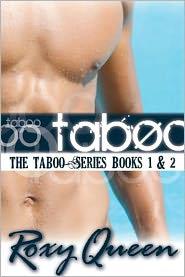 Roxy Queen - Taboo (Taboo Series Book 1 & 2)