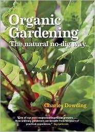 Charles Dowding - Organic Gardening