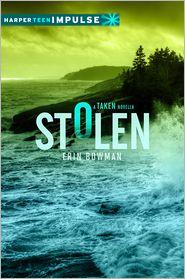 Erin Bowman - Stolen: A Taken Novella