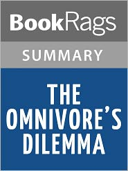 BookRags - The Omnivore's Dilemma by Michael Pollan l Summary & Study Guide