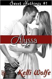 Kelli Wolfe - Alyssa ( new adult erotic romance )
