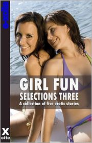 Jeremy Edwards, Mark Farley, Ashley Hind, January James, Miranda Forbes (Editor) Eva Hore - Girl Fun Selections Three: A collection of five erotic stories