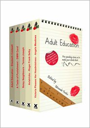 Teresa Joseph, Angela Meadows, Roger Frank Selby, DMW Carol, Miranda Forbes (Editor) Elizabeth Coldwell - Adult Education: A collection of five erotic stories