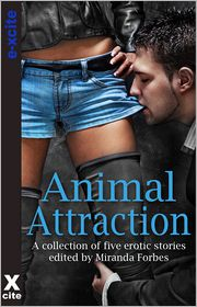 Mary Borsellino, Sommer Marsden, Elizabeth Coldwell, Landon Dixon, Miranda Forbes (Editor) Lucy Felthouse - Animal Attraction: A collection of five erotic stories