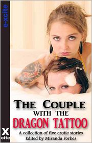 Elizabeth Black, Sommer Marsden, Landon Dixon, Courtney James, Miranda Forbes (Editor) Giselle Renarde - The Couple with the Dragon Tattoo: A collection of five erotic stories