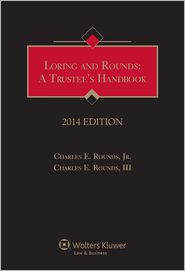 Jr. Rounds Jr., Charles E., III Rounds III Charles E. - Loring & Rounds: A Trustees Handbook, 2014 Edition