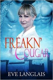 Eve Langlais - Freakn' Cougar (Freakn' Shifters, #6)