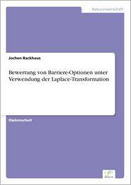 9783838652245 - Jochen Backhaus: Bewertung Von Barriere-Optionen Unter Verwendung Der Laplace-Transformation - كتاب