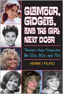 Glamour, Gidgets, and the Girl Next Door